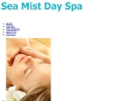 View More Information on Sea Mist Day Spa