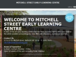 View More Information on Mitchell Street Early Learning Centre
