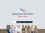 View More Information on Manufacture My Product