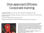 View More Information on One Approach 2 Fitness