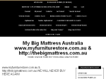View More Information on My Big Mattress Australia