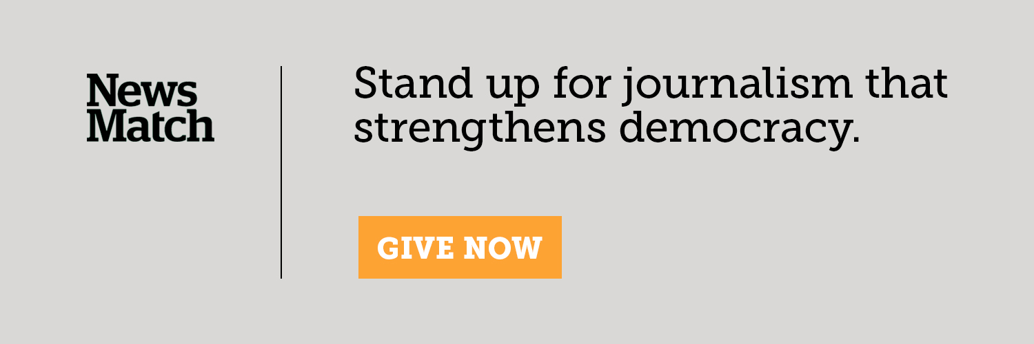 NewsMatch: Stand up for journalism that strengthens democracy.