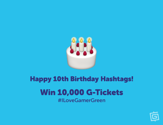 #Hashtag10 10,000 G-Ticket Giveaway