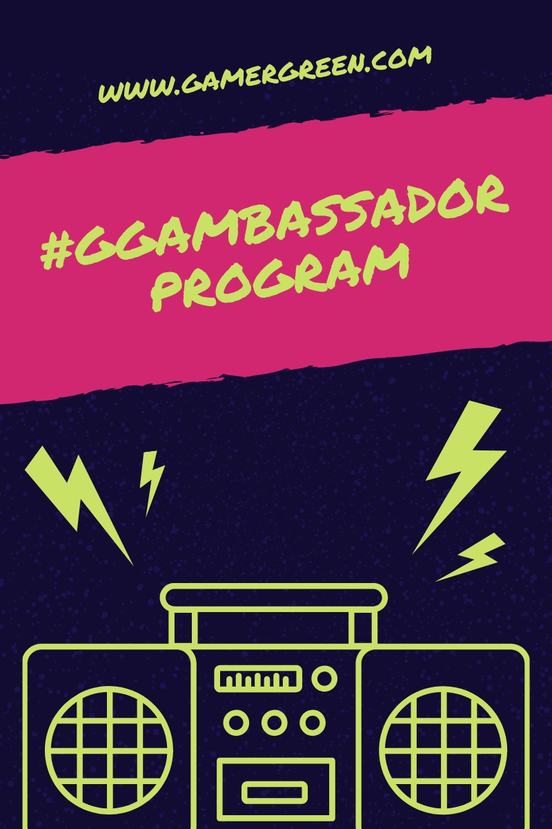 Apply to Become A GamerGreen Ambassador