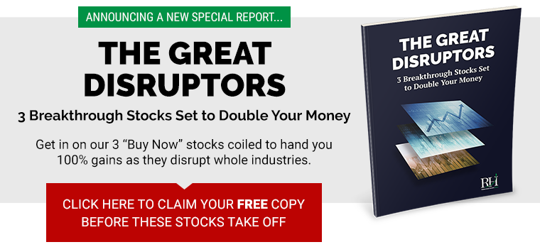 Get in on our 3 'Buy Now' stocks that are coiled to hand you 100% gains as they disrupt whole industries.