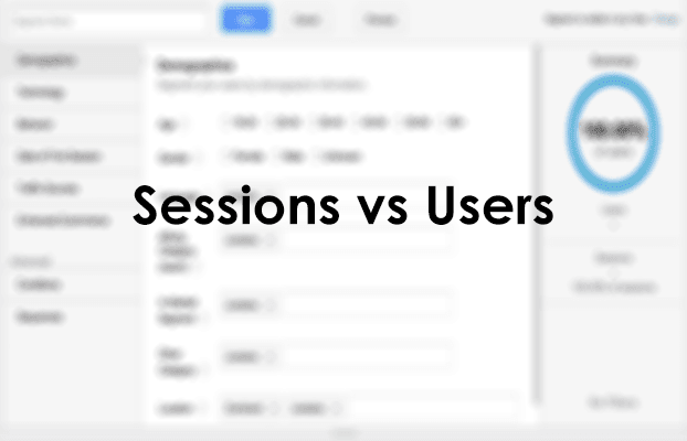 The Differences in Segmenting Your Data by Users and Sessions