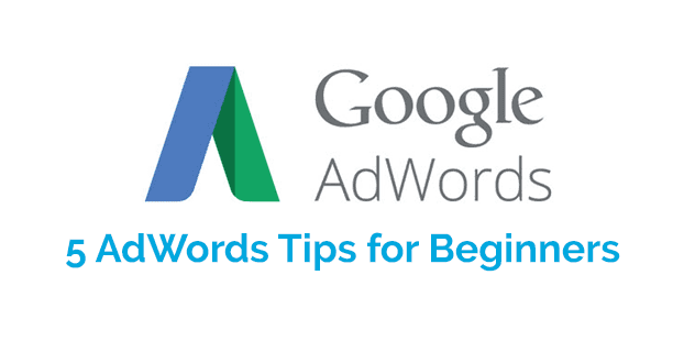 5 AdWords Tips for Beginners
