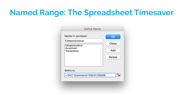 Named Range: The Spreadsheet Timesaver