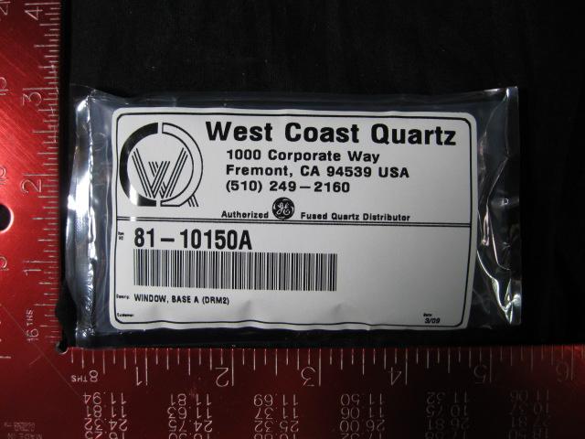 Quartz AMAT BASE, WINDOW A (DRM2)  WEST COAST QUARTZ  81-10150A