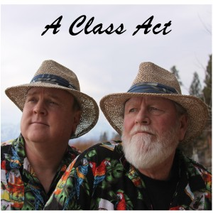 A Class Act - Classic Rock Band in South Lake Tahoe, California
