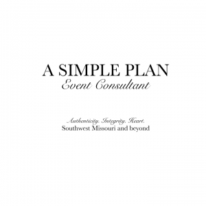 A Simple Plan - Event Planner / Wedding Planner in Springfield, Missouri