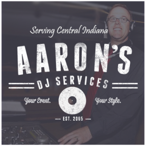 Aaron's DJ Services - Wedding DJ in Indianapolis, Indiana