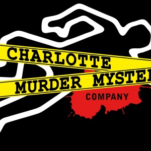 Charlotte Murder Mystery Company - Murder Mystery in Charlotte, North Carolina