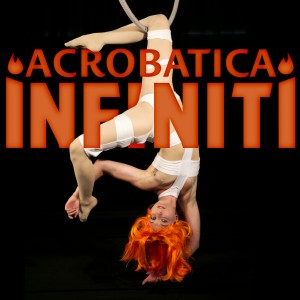Acrobatica Infiniti Circus - Circus Entertainment / Belly Dancer in Chicago, Illinois