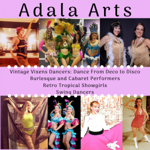 Adala Arts | Vintage Vixens - Dance Troupe / Burlesque Entertainment in San Francisco, California