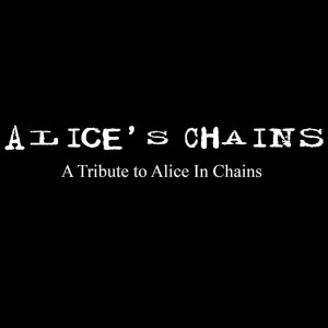Alice's Chains - Tribute Band / Heavy Metal Band in Oakland, California
