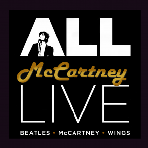 """All McCartney Live"" - Beatles Tribute Band in Toronto, Ontario"
