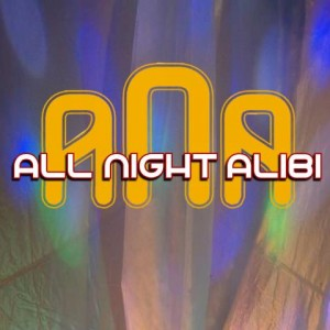 All Night Alibi