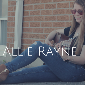 Allie Rayne - Pop Singer in Smithville, Ontario