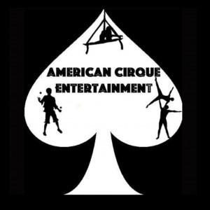 American Cirque Entertainment - Traveling Circus in Riverside, California