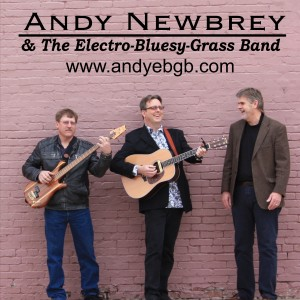 Andy Newbrey & The Electro-Bluesy-Grass Band - Americana Band in Towanda, Kansas