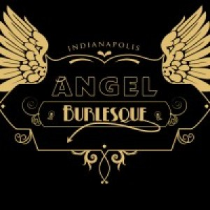 Angel Burlesque - Burlesque Entertainment in Indianapolis, Indiana
