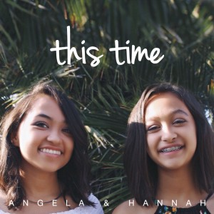 Angela & Hannah - Singer/Songwriter in San Diego, California