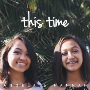 Angela & Hannah - Singer/Songwriter in San Diego, California