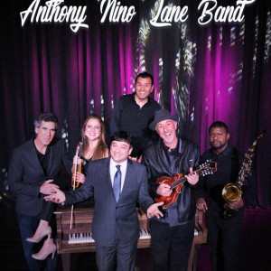 Anthony Nino Lane Band - Italian Entertainment in Monterey, California