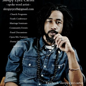 Anthony 'Sleepy Eyez' Carter - Spoken Word Artist in Augusta, Georgia