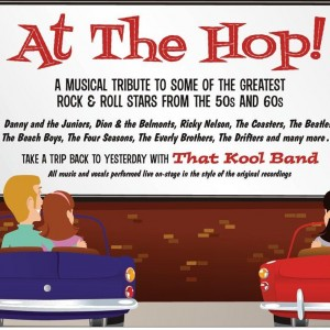 At the Hop - A musical tribute to the 50s & 60s - Oldies Tribute Show / 1950s Era Entertainment in Scottsdale, Arizona