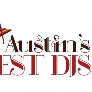 Austin's Best DJs & Photo Booths - Wedding DJ in Austin, Texas