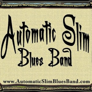 Automatic Slim Blues Band - Blues Band in Birmingham, Alabama