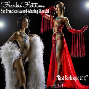 Frankie Fictitious: Award Winning Showgirl - Burlesque Entertainment in San Francisco, California