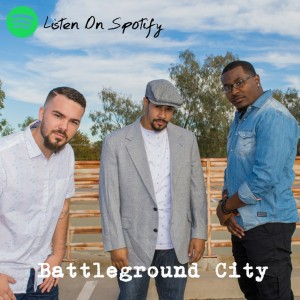 Battleground City - Hip Hop Group in Tucson, Arizona