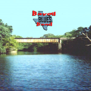 Bayou Blues Band - Blues Band / Classic Rock Band in Shreveport, Louisiana