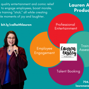 Lauren Ansley Comedy Productions - Comedian / Comedy Show in Charlotte, North Carolina