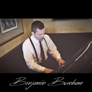 Benjamin Burnham, Pianist - Pianist / Wedding Entertainment in Toms River, New Jersey
