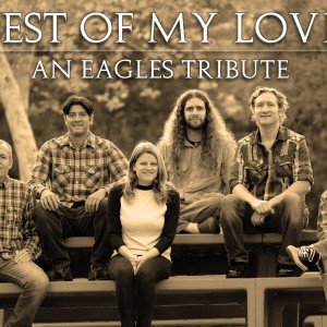Best of My Love [Eagles Tribute]