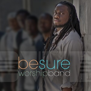BeSure Worship Band - Christian Band in Philadelphia, Pennsylvania