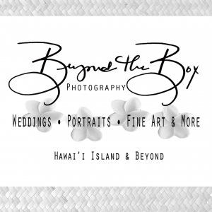 Beyond the Box Photography - Photographer / Portrait Photographer in Keaau, Hawaii