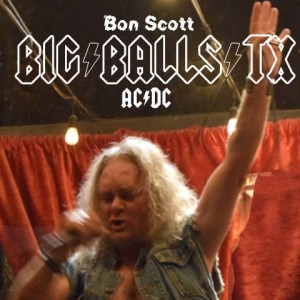 Big Balls Tx - AC/DC Tribute Band in Austin, Texas