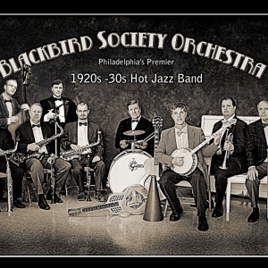 Blackbird Society Orchestra - 1920s Era Entertainment in Philadelphia, Pennsylvania
