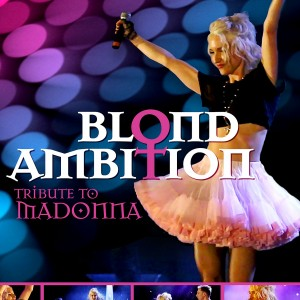 Blond Ambition-Tribute To Madonna - Tribute Band in Toronto, Ontario