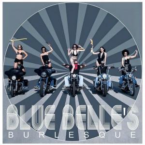 Blue Belle's Burlesque - Burlesque Entertainment in Fargo, North Dakota