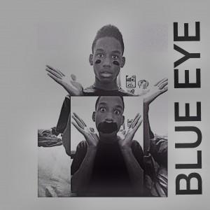 Blue eye - Singer/Songwriter / Rapper in Dallas, Texas