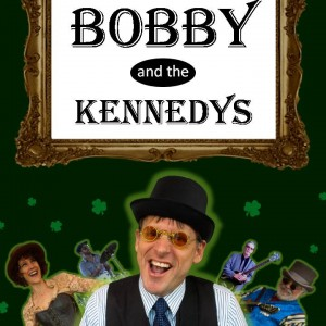 Bobby and the Kennedys - Celtic Music / Irish / Scottish Entertainment in Sacramento, California