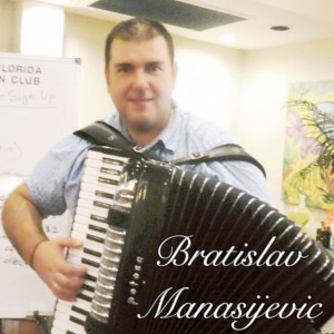 Bratislav Manasijevic  - Accordion Player in Tampa, Florida