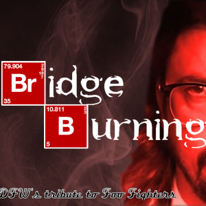 Bridge Burning: A Foo Fighters Tribute - Tribute Band in Dallas, Texas