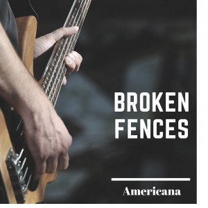 Broken Fences - Americana Band in Santa Cruz, California